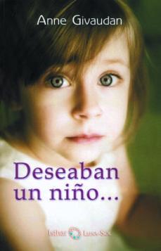 deseaban un niño-anne givaudan-9788493837228