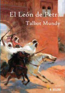 Libros gratis en google para descargar EL LEON DE PETRA 9788493904128 (Spanish Edition) de TALBOT MUNDY PDB