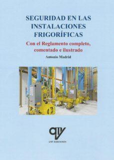 seguridad en las instalaciones frigorificas-antonio madrid vicente-9788494782428