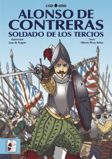 Inciertagloria.es Alonso De Contreras, Soldado De Los Tercios Image