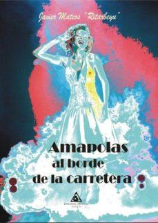 Descargador de libros en línea AMAPOLAS AL BORDE DE LA CARRETERA