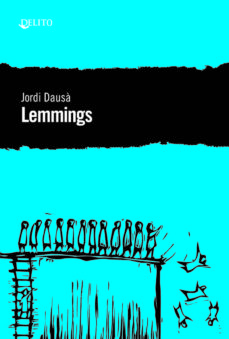 Libros de audio gratis disponibles para descargar LEMMINGS MOBI iBook de JORDI DAUSA 9788494936128 (Spanish Edition)
