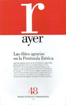 Viamistica.es Ayer Nº 48: Las Elites Agrarias En La Peninsula Iberica Image