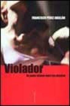 Geekmag.es Violador: Un Poder Infame Sobre Las Mujeres Image