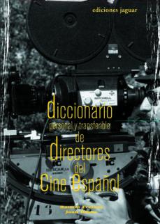 diccionario personal y transferible de directores de cine español-ramon freixas-9788496423428