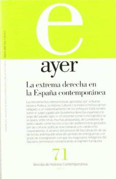Chapultepecuno.mx Ayer 71: Extrema Derecha En La España Contemporanea Image