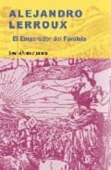 Emprende2020.es Alejandro Lerroux: El Emperador Del Paralelo Image