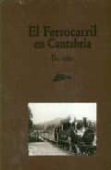 Officinefritz.it El Ferrocarril En Cantabria: Una Vision Image