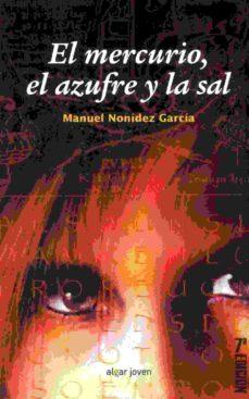 Libros de audio descargables gratis para iphones EL MERCURIO, EL AZUFRE Y LA SAL (7ª ED.) en español de MANUEL NONIDEZ GARCIA