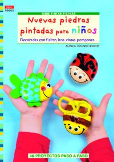 Descargar libros electrónicos en pdf gratis NUEVAS PIEDRAS PINTADAS PARA NIÑOS de ANDREA KÜSSNER-NEUBERT