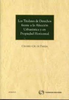 Permacultivo.es Los Titulares De Derechos Frente A La Afeccion Urbanistica Y En P Ropiedad Horizontal Image