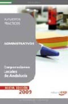 Geekmag.es Administrativos Corporaciones Locales De Andalucia: Supuestos Pra Cticos Image