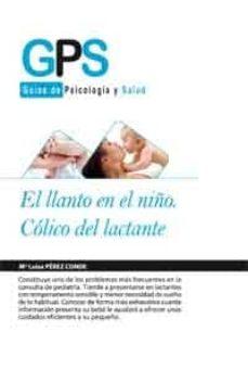 Kindle descargar ebook a la computadora EL LLANTO DEL NIÑO: COLICO DEL LACTANTE 9788499769028