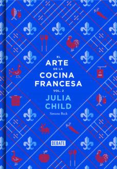 el arte de la cocina francesa, vol. 2-julia child-simone beck-9788499924328