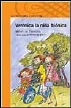 Descargar VERONICA, LA NIÃ'A BIONICA gratis pdf - leer online