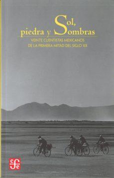 Bestseller libros pdf descarga gratuita SOL, PIEDRA Y SOMBRAS