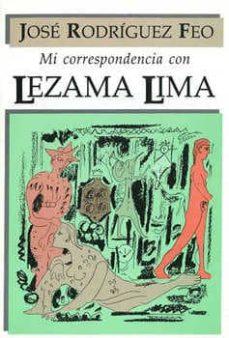 Noticiastoday.es Mi Correspondencia Con Lezama Lima Image