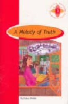 Descargar libros japoneses pdf A MELODY OF TRUTH (1º BACHILLERATO) (Spanish Edition) de EVELYN CHRISTIE 9789963468928