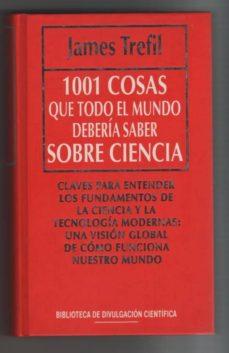 Bressoamisuradi.it 1001 Cosas Que Todo El Mundo Debería Saber Sobre Ciencia Image