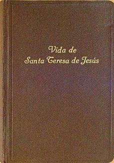 Bressoamisuradi.it Vida De Santa Teresa De Jesús Image