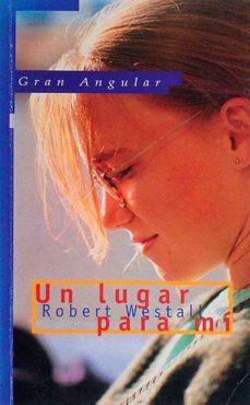 UN LUGAR PARA MÍ - ROBERT WESTALL | Triangledh.org