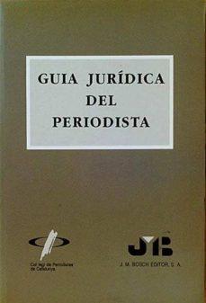 GUIA JURÍDICA DEL PERIODISTA - VV. AA. | Adahalicante.org