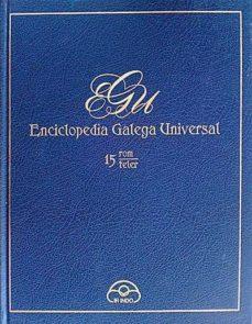 ENCICLOPEDIA GALEGA UNIVERSAL 15 - VVAA | Adahalicante.org