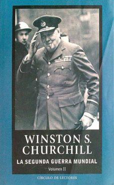 LA SEGUNDA GUERRA MUNDIAL VOLUMEN II - WINSTON S. CHURCHILL | Triangledh.org