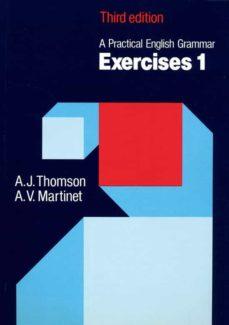 a practical english grammar: combinet exercises: volume 1-a.j. thomson-a.v. martinet-9780194313438
