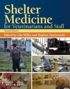 Descargar libros de texto de audio gratis SHELTER MEDICINE FOR VETERINARIANS AND STAFF de LILA (ED.) MILLER 9780813819938 (Literatura española) ePub