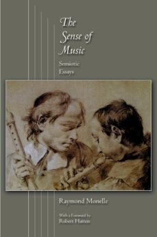 the sense of music (ebook)-raymond monelle-9781400824038