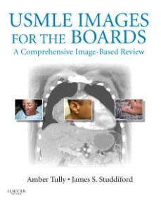 Descarga gratuita de libros electrónicos bestseller USMLE IMAGES FOR THE BOARDS, A COMPREHENSIVE IMAGE-BASED REVIEW  de TULLY, STUDDIFORD (Spanish Edition) 9781455709038