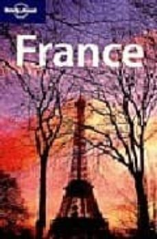 france (lonely planet: country & regional guides) (6th ed.)-steve fallon-annabel hart-oliver berry-9781740599238