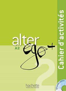 Descargar gratis ebook rar ALTER EGO PLUS 2 (EJERCICIOS + CD) PDF