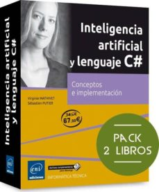 inteligencia artificial y lenguaje c# pack de 2 libros: conceptos e implementacion-virginie mathivet-9782409004438