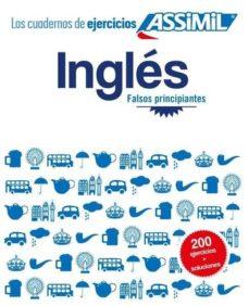 Descarga gratuita de libros de audio del Reino Unido. CUADERNO DE EJERCICIOS: INGLÉS: FALSOS PRINCIPIANTES