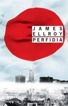 Ebooks descarga gratuita deutsch PERFIDIA ePub FB2 9782743637538 in Spanish de JAMES ELLROY