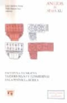 escultura decorativa tardorrona y altomedieval en la peninsula ib erica-pedro mateos cruz-9788400085438