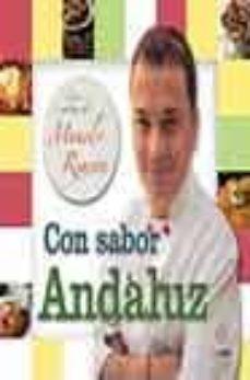 Followusmedia.es Con Sabor Andaluz. Las Recetas De Manolo Rincon Image