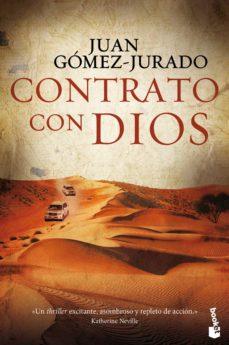 Ebook kostenlos epub descargar CONTRATO CON DIOS 9788408145738 (Literatura española) FB2 iBook PDB de JUAN GOMEZ-JURADO
