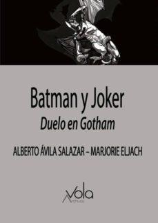 Libros google downloader gratis BATMAN Y JOKER: DUELO EN GOTHAM in Spanish FB2 iBook 9788412089738 de ALBERTO AVILA SALAZAR