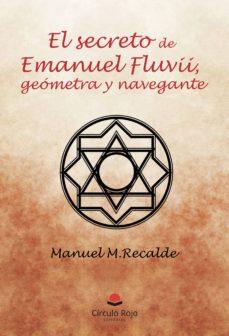 Asdmolveno.it El Secreto De Emanuel Fluvii, Geómetra Y Navegante Image