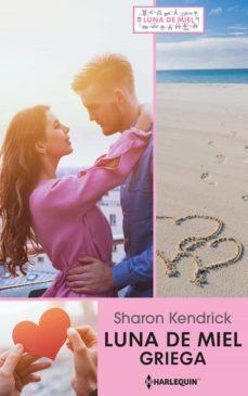 luna de miel griega (ebook)-sharon kendrick-9788413078038