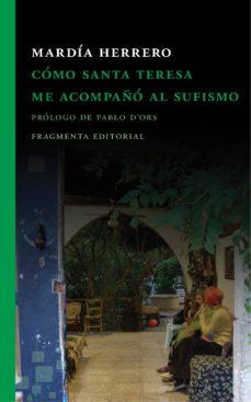 Followusmedia.es Como Santa Teresa Me Acompaño Al Sufismo Image