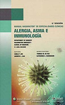 Descarga gratuita de libros kindle MANUAL WASHINGTON DE ALERGIA, ASMA E INMUNOLOGIA  (2º ED.)  de  en español