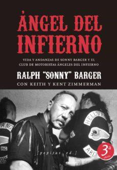 Garumclubgourmet.es Angel Del Infierno: Vida Y Andanzas De Sonny Barger Y El Club De Motoristas Angeles Del Infierno Image