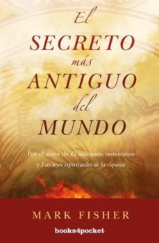 el secreto mas antiguo del mundo-mark fisher-9788415870838