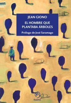 Mejores libros descarga pdf EL HOMBRE QUE PLANTABA ÁRBOLES MOBI DJVU FB2