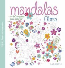 Ebook gratis para descargar MANDALAS. FLORES 9788416368938