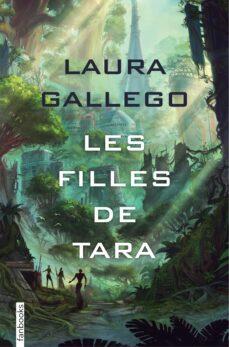 Descarga de zip de ebook LES FILLES DE TARA de LAURA GALLEGO in Spanish